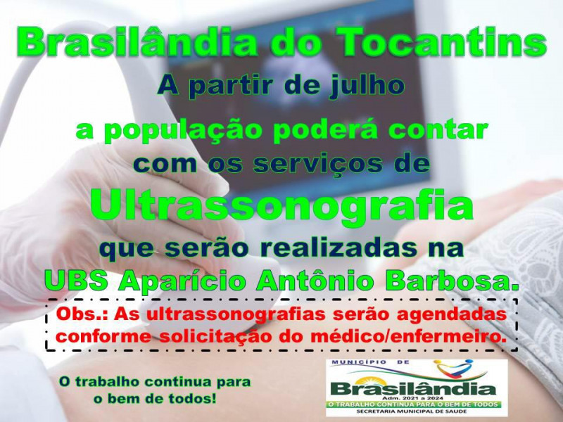 A PARTIR DESTA  QUINTA-FEIRA DIA 29-07-2021 A POPULAÇÃO PODERÁ CONTAR COM OS SERVIÇOS DE ULTRASSONOGRAFIA.  OBS: AS ULTRASSONOGRAFIAS SERÃO AGENDADAS CONFORME SOLICITAÇÃO DO MÉDICO/ENFERMEIRO.
