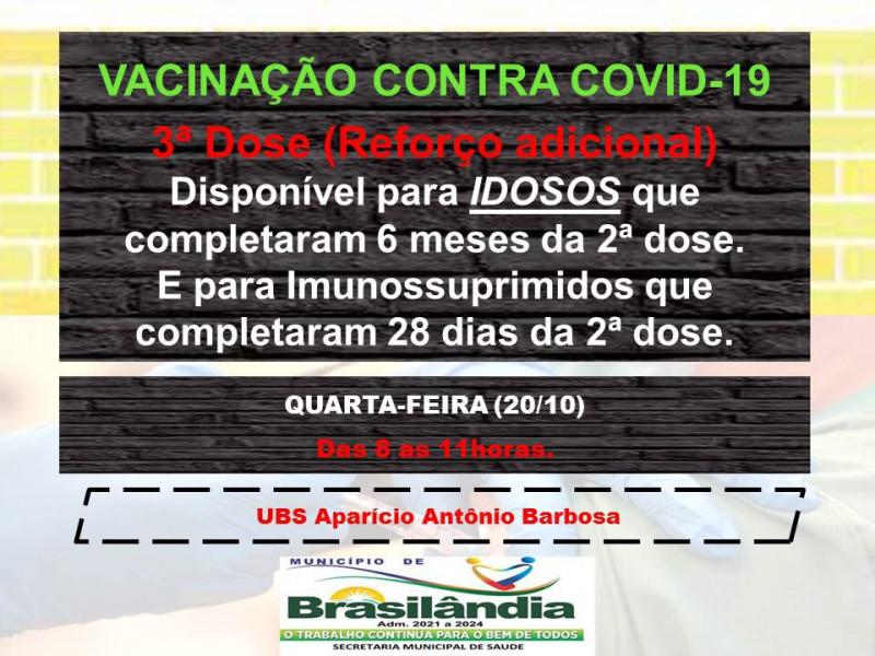 VACINAÇÃO CONTRA COVID-19 3ª DOSE (REFORÇO ADICIONAL).