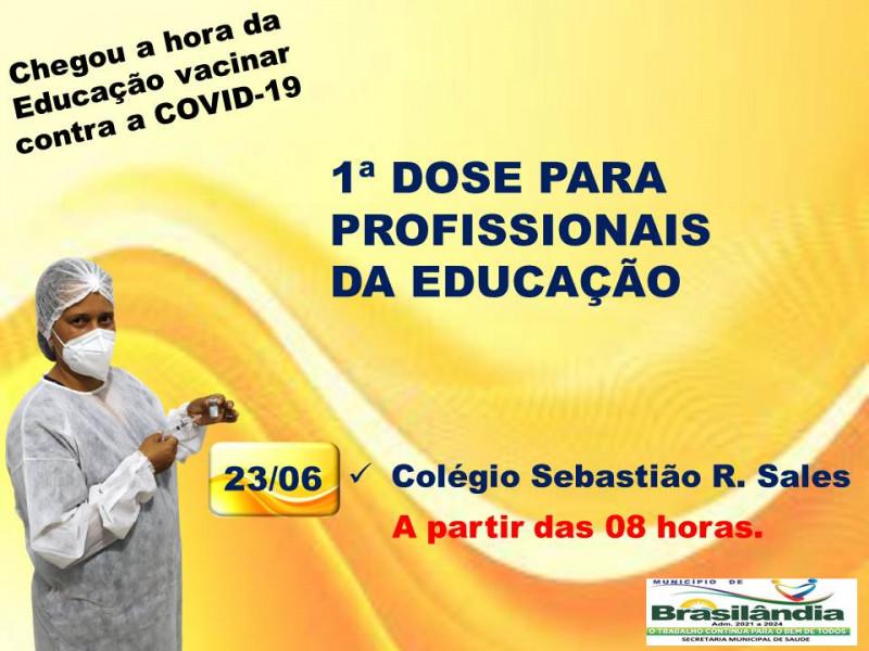 1ª DOSE PARA PROFISSIONAIS DO COLÉGIO SEBASTIÃO R. SALES